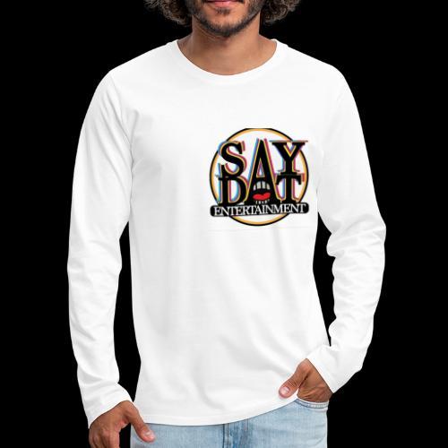 SayDat Entertain Apparel USA - Men's Premium Long Sleeve T-Shirt