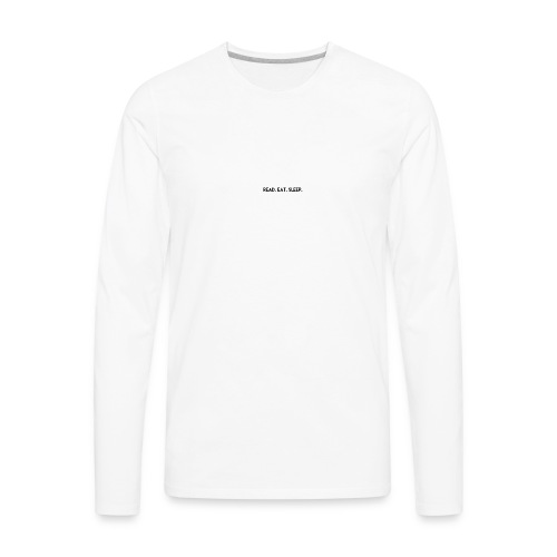 READ EAT SLEEP - Men's Premium Long Sleeve T-Shirt