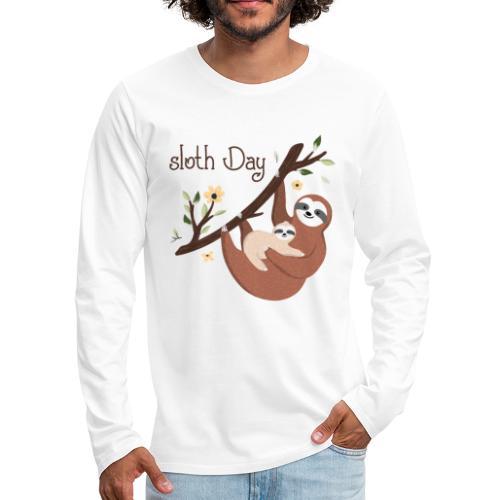 Sloth Day tshirt - Men's Premium Long Sleeve T-Shirt