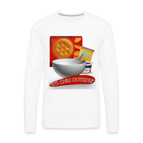Its Chili Outside merchandise by Haut. - Men's Premium Long Sleeve T-Shirt