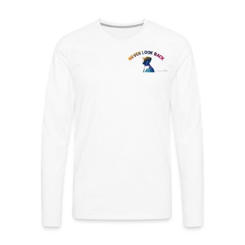 Never Look Back - Men's Premium Long Sleeve T-Shirt