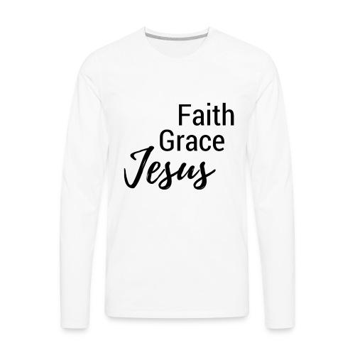 Faith Grace Jesus - Men's Premium Long Sleeve T-Shirt