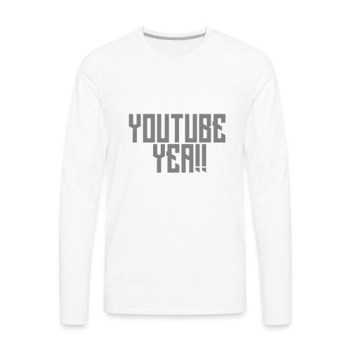 YOUTUBE YEA!! - Men's Premium Long Sleeve T-Shirt