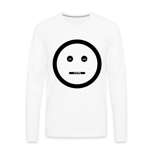 Net Neutrality Now (and Forever) - Men's Premium Long Sleeve T-Shirt