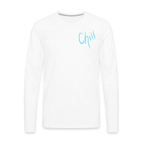Just Chill - Men's Premium Long Sleeve T-Shirt