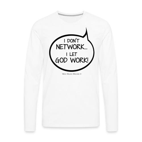 I Let God Work - Men's Premium Long Sleeve T-Shirt