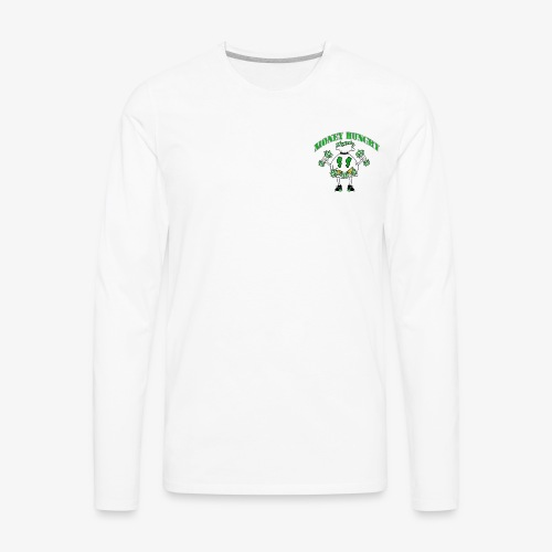 Money Hungry - Men's Premium Long Sleeve T-Shirt