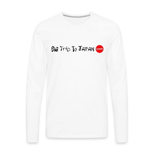 Big Trip To Japan - Men's Premium Long Sleeve T-Shirt