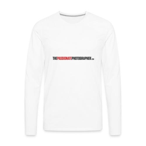 The Passionate Photographer T - Men's Premium Long Sleeve T-Shirt
