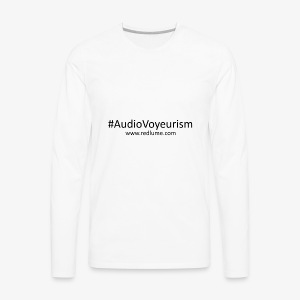 #AudioVoyeurism - Men's Premium Long Sleeve T-Shirt