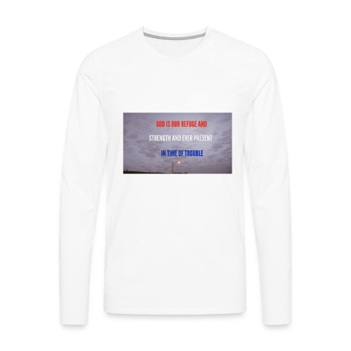 Psalms 46.1 - Men's Premium Long Sleeve T-Shirt