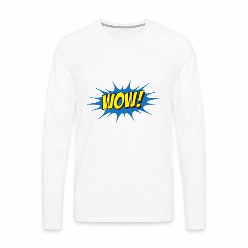 WOW! - Men's Premium Long Sleeve T-Shirt