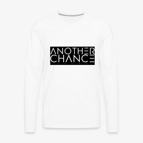 another chance apparel - Men's Premium Long Sleeve T-Shirt