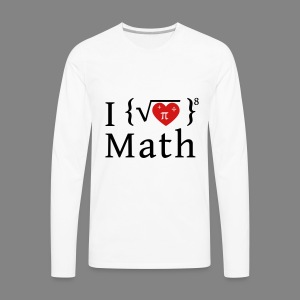 I love math - Men's Premium Long Sleeve T-Shirt