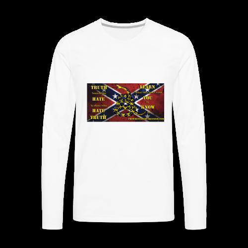 Pro-White Libertarianism Truth Banner - Men's Premium Long Sleeve T-Shirt