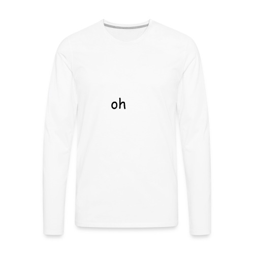 OH - Men's Premium Long Sleeve T-Shirt