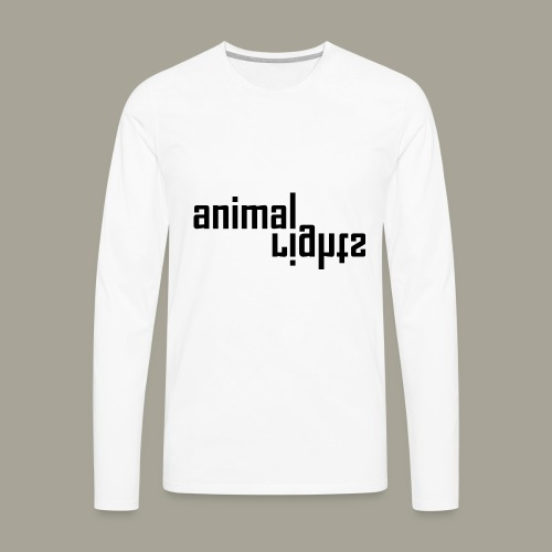 Animal Rights Protection Idea Gift - Men's Premium Long Sleeve T-Shirt