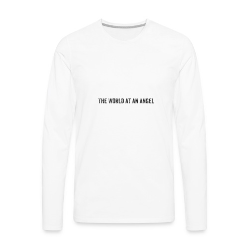 The World at an Angel - Men's Premium Long Sleeve T-Shirt