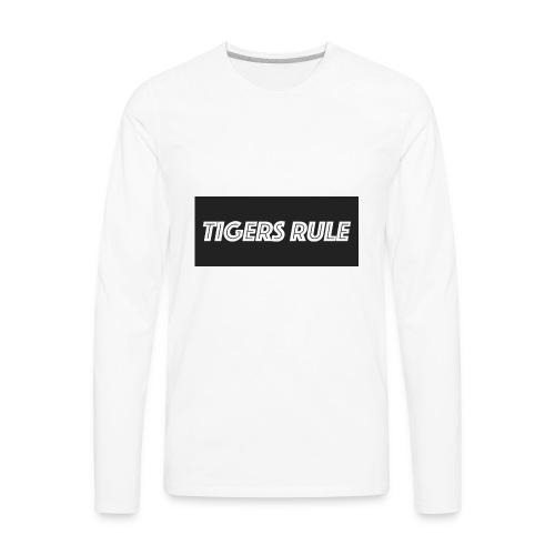TIGERS RULE - Men's Premium Long Sleeve T-Shirt
