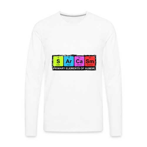 Sarcasm Periodic Elements Of Humor - Men's Premium Long Sleeve T-Shirt