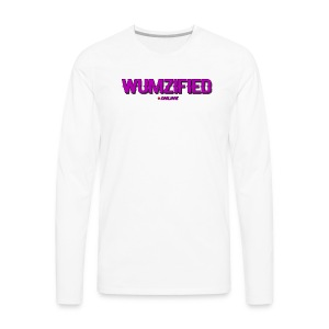 Wumzified Online - Men's Premium Long Sleeve T-Shirt
