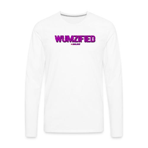 Wumzified Online - Men's Premium Long Sleeve T-Shirt