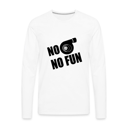 No Turbo No Fun - Men's Premium Long Sleeve T-Shirt
