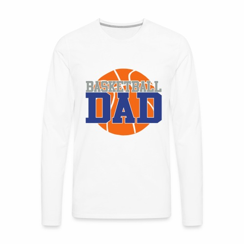 Basketball dad - Men's Premium Long Sleeve T-Shirt