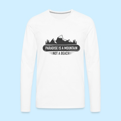 MOUNTAIN PARADISE - Men's Premium Long Sleeve T-Shirt