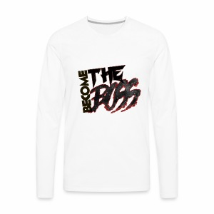 Become The Boss - Men's Premium Long Sleeve T-Shirt
