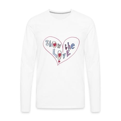 Show the Love - Men's Premium Long Sleeve T-Shirt