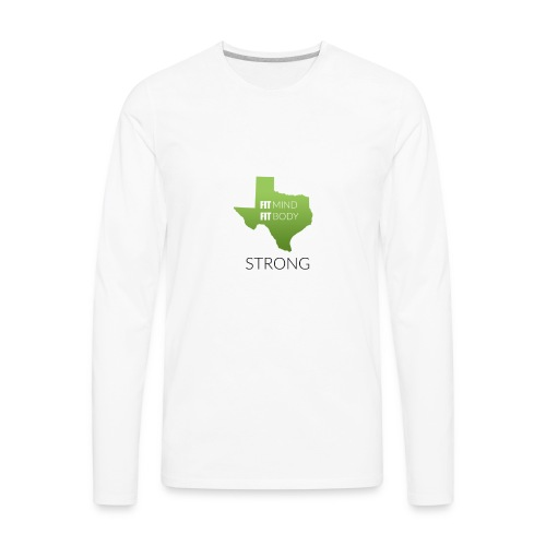 fit mind fit body strong - Men's Premium Long Sleeve T-Shirt