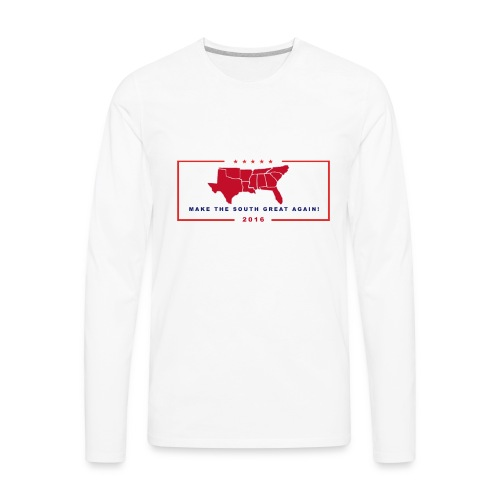 Make the South Great Again! - Men's Premium Long Sleeve T-Shirt