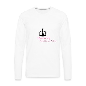 Queen Up, Inc - Men's Premium Long Sleeve T-Shirt