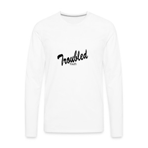 Troubled Youth 2 - Men's Premium Long Sleeve T-Shirt