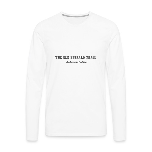 Buffalo Trail - Men's Premium Long Sleeve T-Shirt