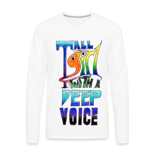 Tall Girl with a Deep Voice (dark lines) - Men's Premium Long Sleeve T-Shirt