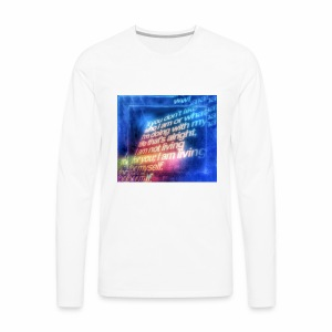 Remember to appreciate people for who they are. - Men's Premium Long Sleeve T-Shirt