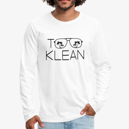 TOO KLEAN BLACK LOGO - Men's Premium Long Sleeve T-Shirt