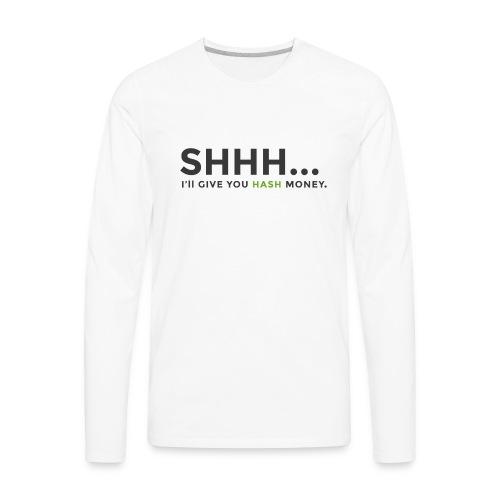 Hash Money Bribes - Men's Premium Long Sleeve T-Shirt