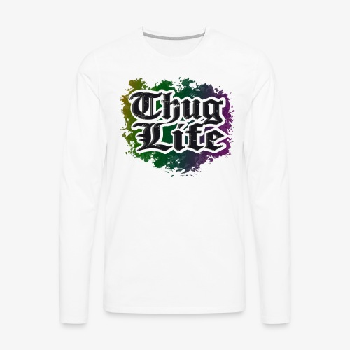 TUGH LIFE - Men's Premium Long Sleeve T-Shirt