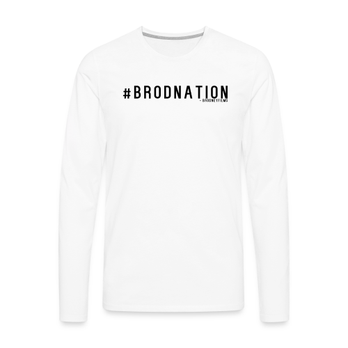 #BrodNation - Men's Premium Long Sleeve T-Shirt