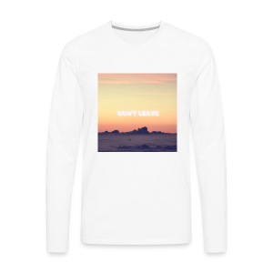 """Don't leave"" aesthetic vintage vibes - Men's Premium Long Sleeve T-Shirt"