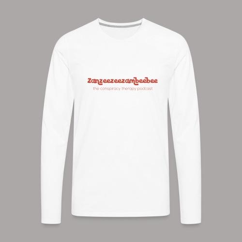 Zanzeezeezambeebee - Men's Premium Long Sleeve T-Shirt