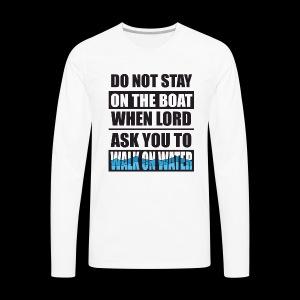 Walk on Water - Men's Premium Long Sleeve T-Shirt