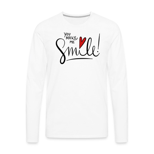 You make me smile Front - Men's Premium Long Sleeve T-Shirt