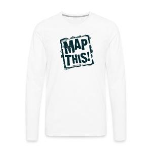 MapThis! Black Stamp Logo - Men's Premium Long Sleeve T-Shirt