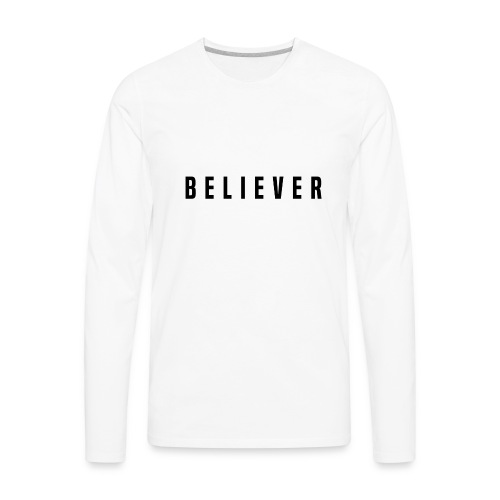 believer - Men's Premium Long Sleeve T-Shirt