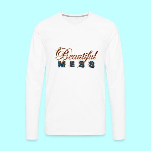 A Beautiful Mess - Men's Premium Long Sleeve T-Shirt