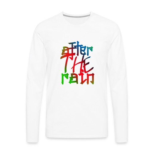 after the rain - Men's Premium Long Sleeve T-Shirt